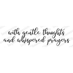 Gentle Thoughts, Impression Obsession Cling Stamps -