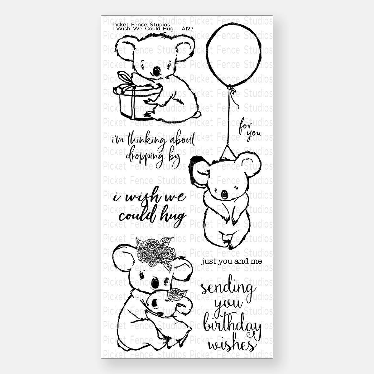 I Wish We Could Hug, Picket Fence Studios Clear Stamps - 745557990762
