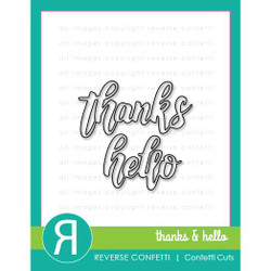 Thanks & Hello, Reverse Confetti Cuts -