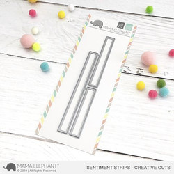 Sentiment Strips, Mama Elephant Creative Cuts -