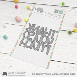 Big Thank You So Much, Mama Elephant Creative Cuts -