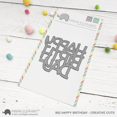 Big Happy Birthday, Mama Elephant Creative Cuts -