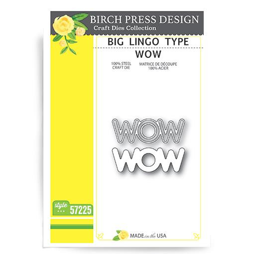 Big Lingo Type Wow, Birch Press Design Dies -