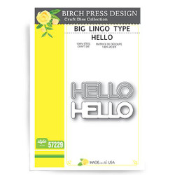 Big Lingo Type Hello, Birch Press Design Dies -