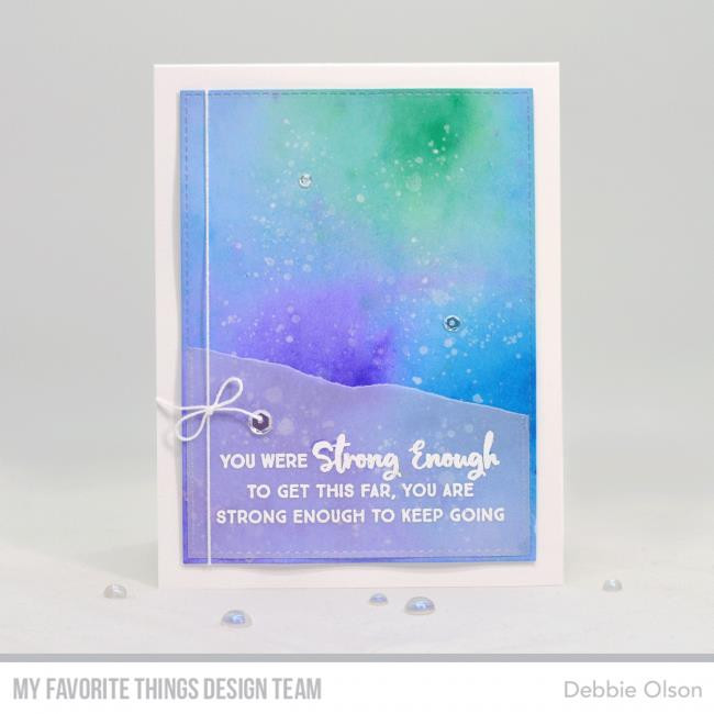 Anything-but-Basic Encouragement, My Favorite Things Clear Stamps - 849923030103
