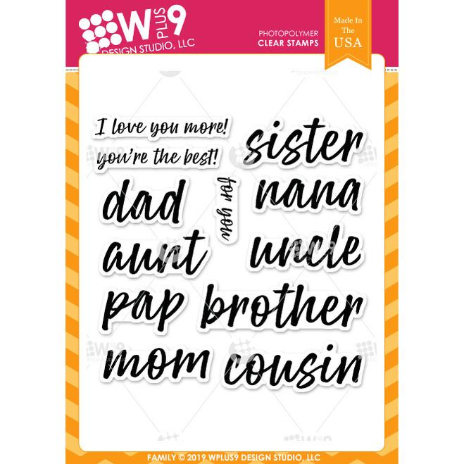 Family Sentiments, WPlus9 Design Studio Clear Stamps -