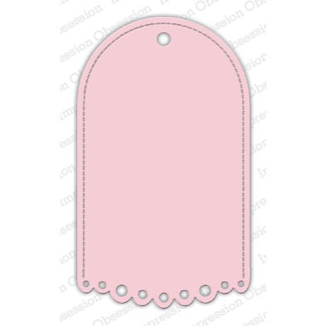 Whimsical Scalloped Tag, Impression Obsession Dies - 848099035004