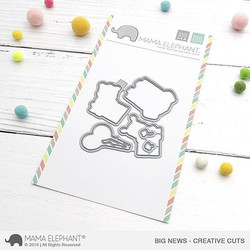 Big News, Mama Elephant Creative Cuts -