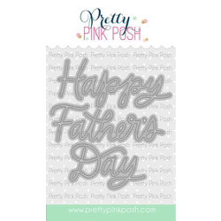 Father's Day Script, Pretty Pink Posh Dies -