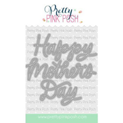 Mother's Day Script, Pretty Pink Posh Dies -