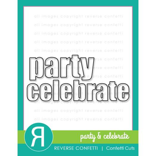 Party & Celebrate, Reverse Confetti Cuts -