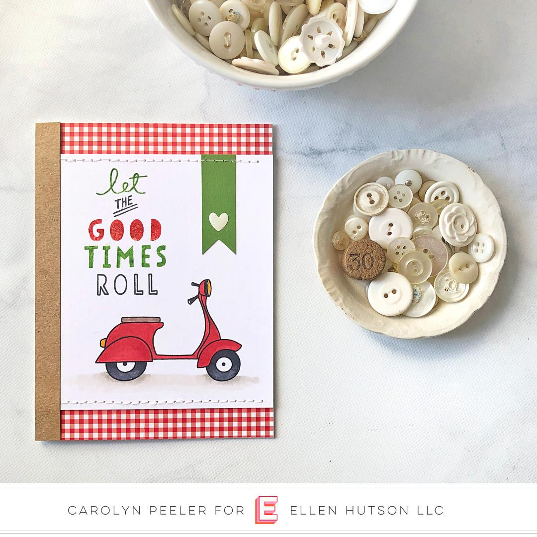 Good Times by Julie Ebersole, Essentials By Ellen Clear Stamps -