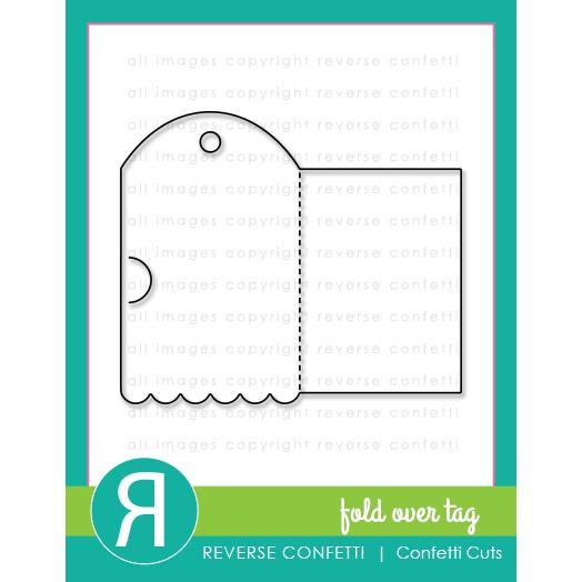 Fold Over Tag, Reverse Confetti Cuts -
