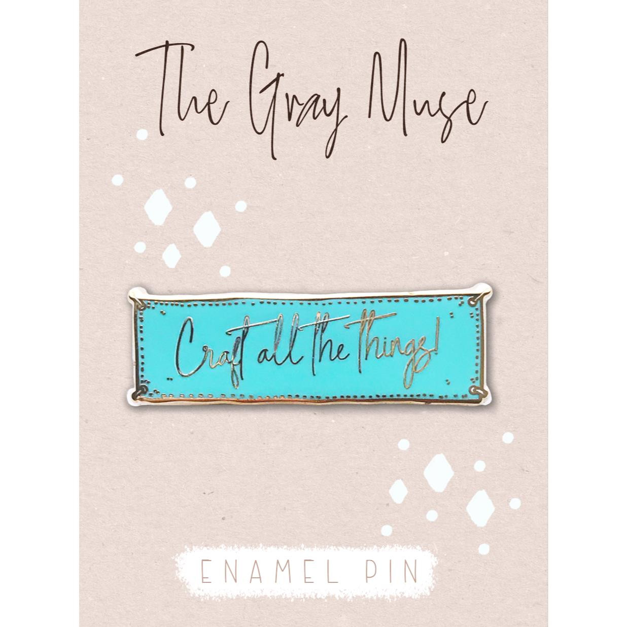 Craft All the Things (Turquoise) Magnet Pin, The Gray Muse Enamel Pins (Retiring)