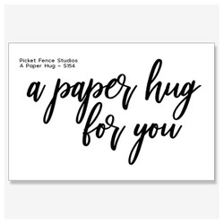 A Paper Hug, Picket Fence Studios Clear Stamps - 745557994548