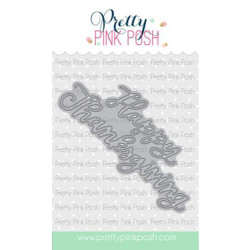 Happy Thanksgiving Script, Pretty Pink Posh Dies -
