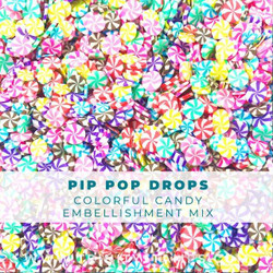 Pip Pop Drops, Trinity Stamps Embellishments -