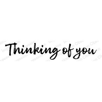 Thinking of You Sentiment, Impression Obsession Cling Stamps -