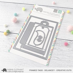 Framed Tags - Delancey, Mama Elephant Creative Cuts -