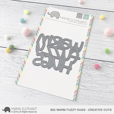 Big Warm Fuzzy Hugs, Mama Elephant Creative Cuts -