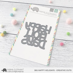 Big Happy Holidays, Mama Elephant Creative Cuts -