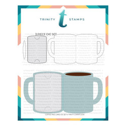 Coffee Mug Card, Trinity Stamps Dies -
