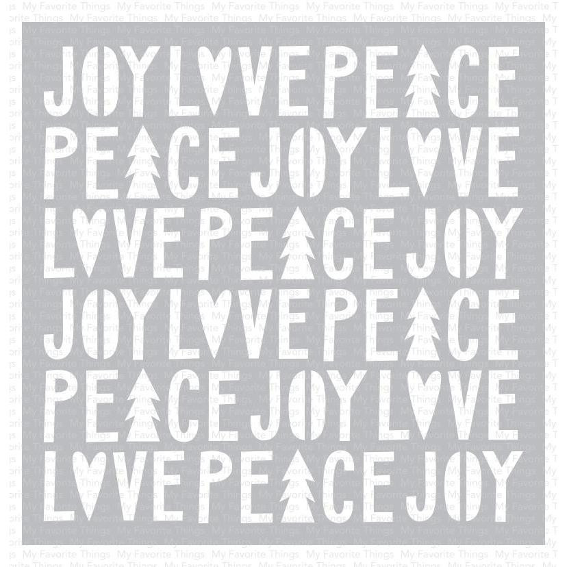 Peace, Love, And Joy, My Favorite Things Stencils - 849923032572