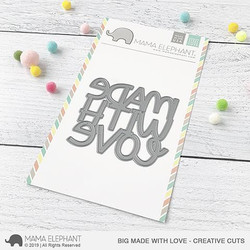 Big Made With Love, Mama Elephant Creative Cuts -