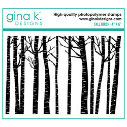 Tall Birch, Gina K Designs Clear Stamps - 609015540527