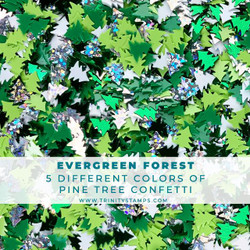 Evergreen Forest, Trinity Stamps Embellishments -