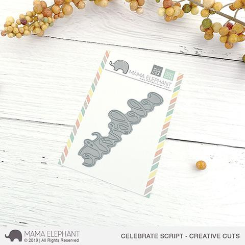 Celebrate Script, Mama Elephant Creative Cuts -