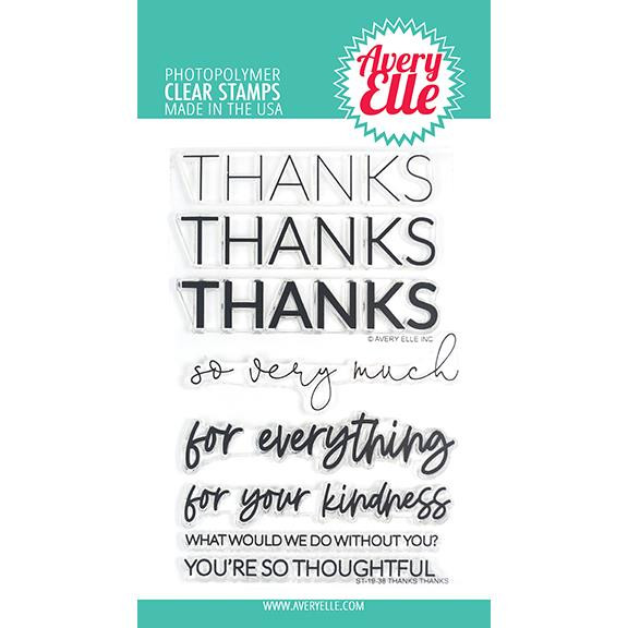 Thanks Thanks, Avery Elle Clear Stamps - 811568028159