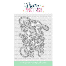Happy Birthday to You Script, Pretty Pink Posh Dies -