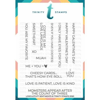 Love & Stuff Sentiments, Trinity Stamps Clear Stamps -