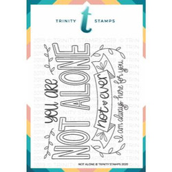 Not Alone, Trinity Stamps Clear Stamps -