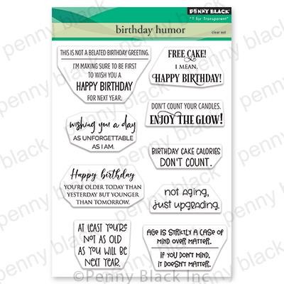 Birthday Humor, Penny Black Clear Stamps - 759668307067