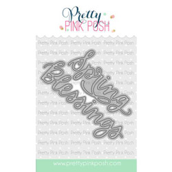 Spring Blessings Script, Pretty Pink Posh Dies -