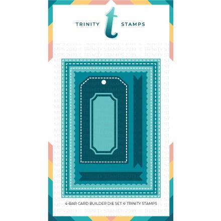 4-Bar Card, Trinity Stamps Dies -