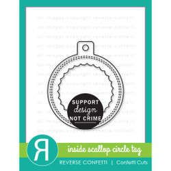 Inside Scallop Circle Tag, Reverse Confetti Cuts -