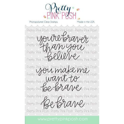 Simple Sayings: Brave, Pretty Pink Posh Clear Stamps -