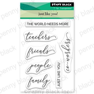 Just Like You!, Penny Black Clear Stamps - 759668307159