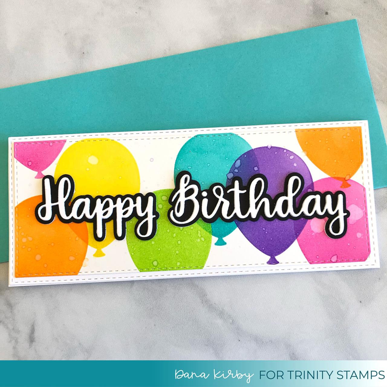 Slimline Layered Balloons, Trinity Stamps Stencils -