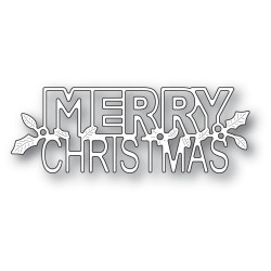 Holly Merry Christmas, Poppystamps Dies -