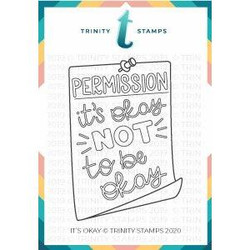 It's Okay, Trinity Stamps Clear Stamps -