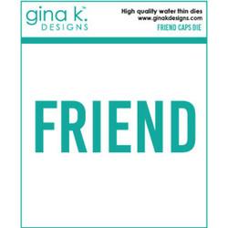 Friend Caps, Gina K Designs Dies - 609015526897