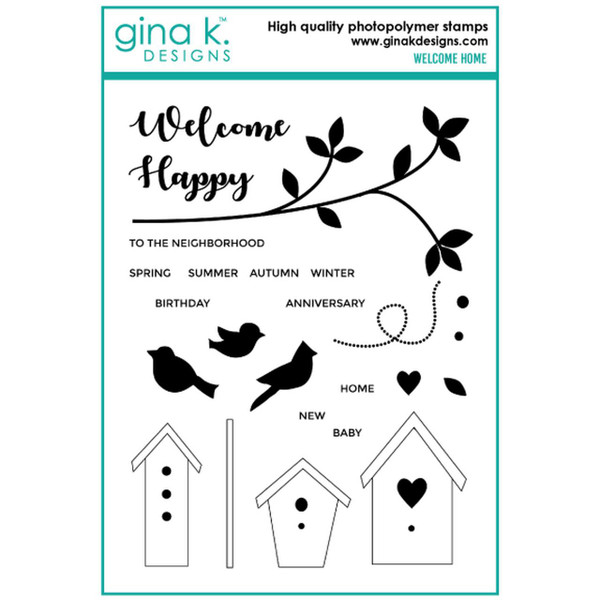 Welcome Home, Gina K Designs Clear Stamps - 609015526712