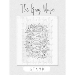 Flowers for Mom, The Gray Muse Clear Stamps -