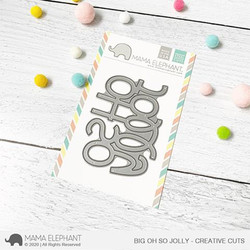 Big Oh So Jolly, Mama Elephant Creative Cuts -