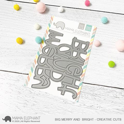 Big Merry and Bright, Mama Elephant Creative Cuts -