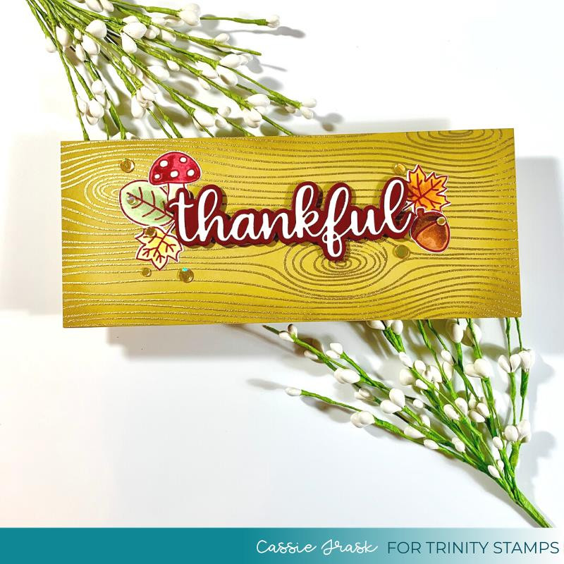 Slimline Woodsy Background, Trinity Stamps Clear Stamps -